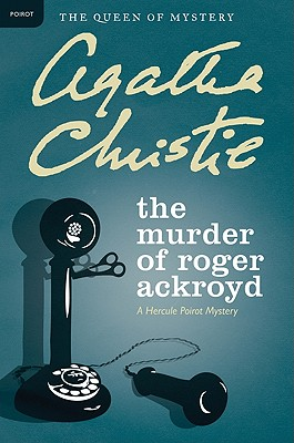 The Murder Of Roger Ackroyd – Agatha Christie