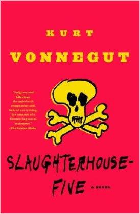 26. Slaughterhouse Five by Kurt Vonnegut