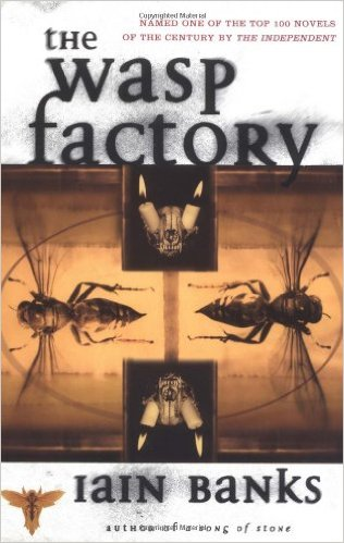 25. The Wasp Factory by Iain Banks