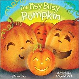 6. The Itsy Bitsy Pumpkin by Sonali Fry