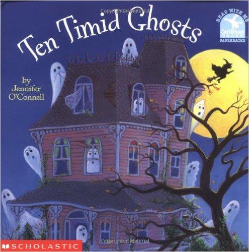 19. Ten Timid Ghosts by Jennifer Barrett O'Connell