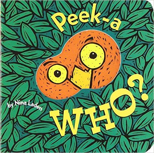 20. Peek-A Who? by Nina Laden