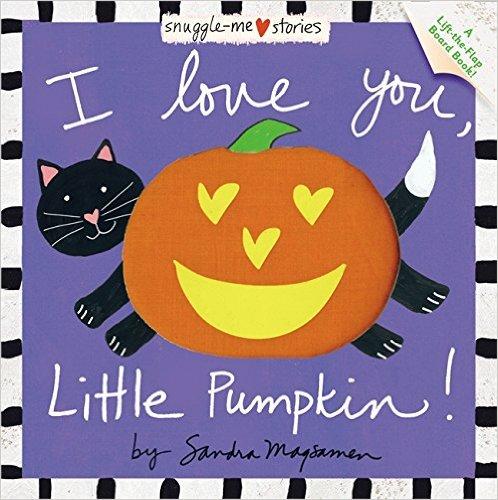 25. I Love You, Little Pumpkin! by Sandra Magsamen