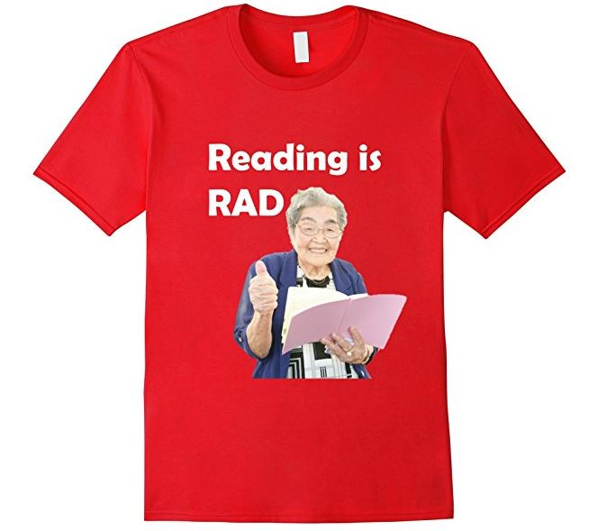Reading is RAD T-Shirt - Also available in Long Sleeve!