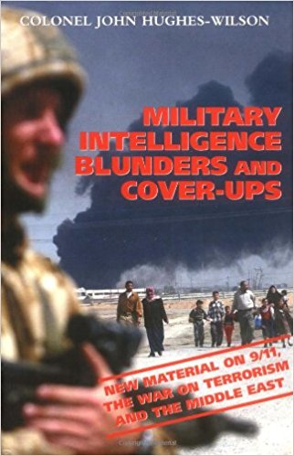 Military Intelligence Blunders by John Hughes-Wilson