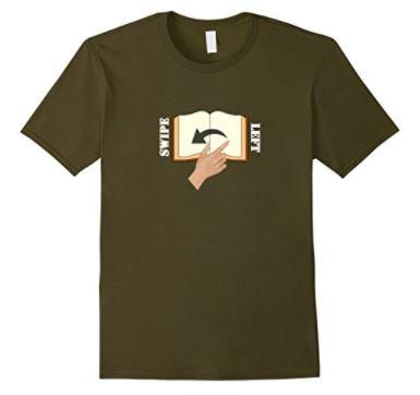My Kind of Swipe Left T-Shirt - *A Buzz Books original design