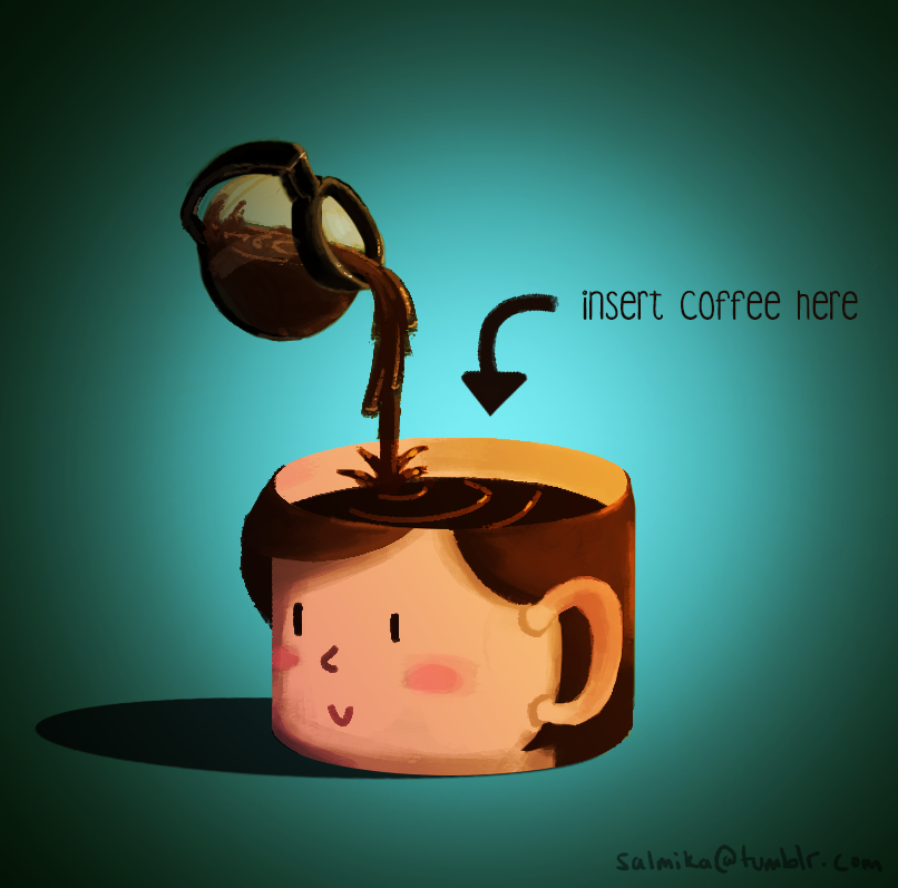 Sometimes my caffeine addiction gets the best of me…