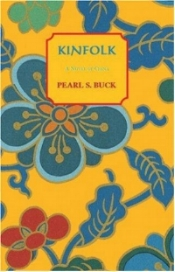 Kinfolk  book cover, published by Moyer Bell, an imprint of Beaufort Books. Copyright 1945 by Pearl S. Buck.