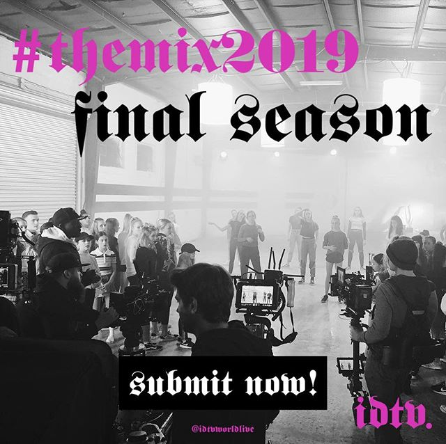 #TheMix2019 will be Our Final Season! It's been an incredible journey and we love you all! (2) Cities for this final year! Submission Info    Link in Bio 🎥🎥🎥
