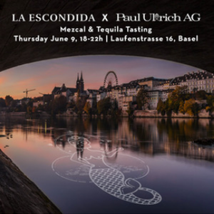 Mezcal and Tequila tasting with Paul Ullrich Basel | 09.06.16 |