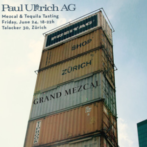 Mezcal and Tequila tasting with Paul Ullrich Zurich | 24.06.16 |