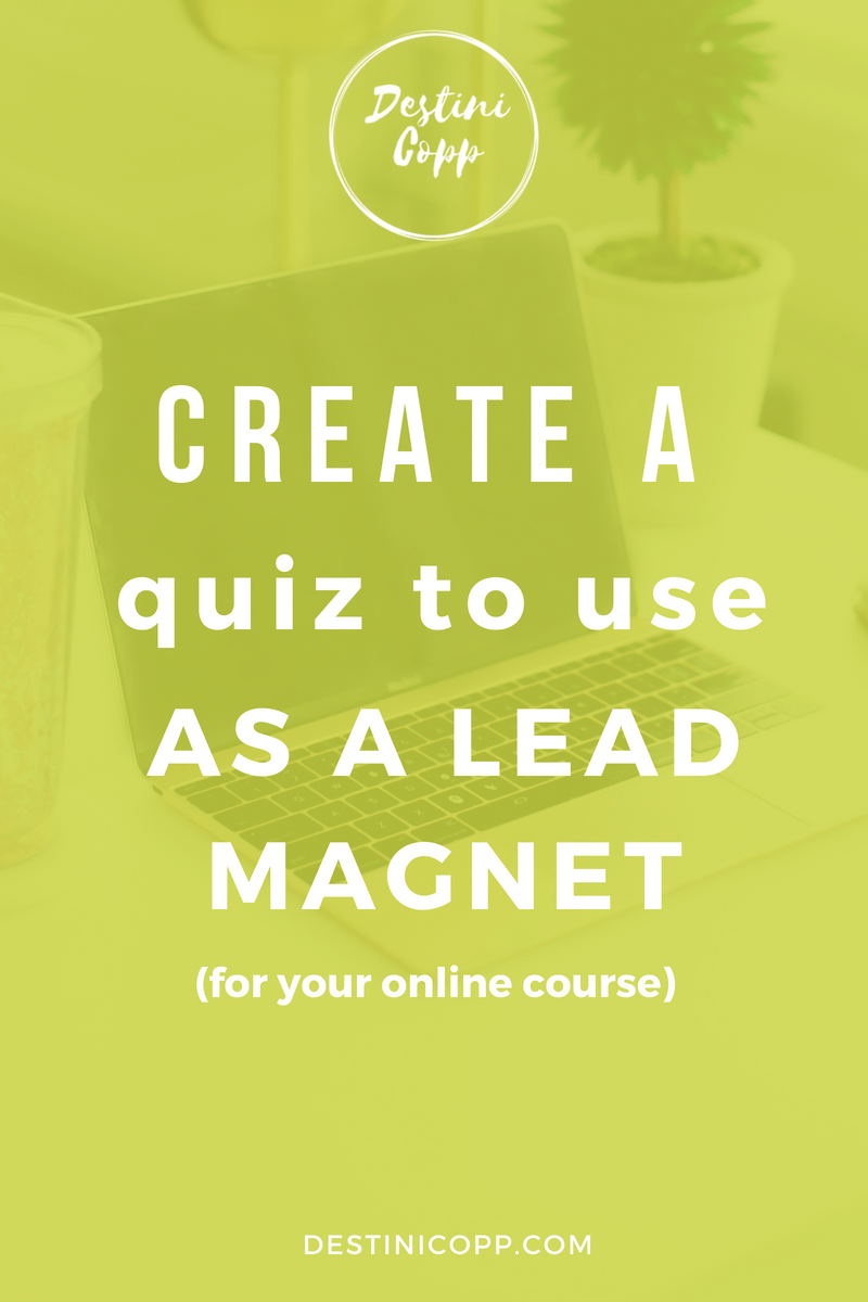Create a Quiz to Use as a Lead Magnet (for your online course)