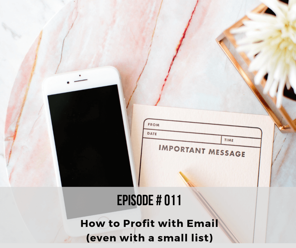 How to Profit with Email (even with a small list)