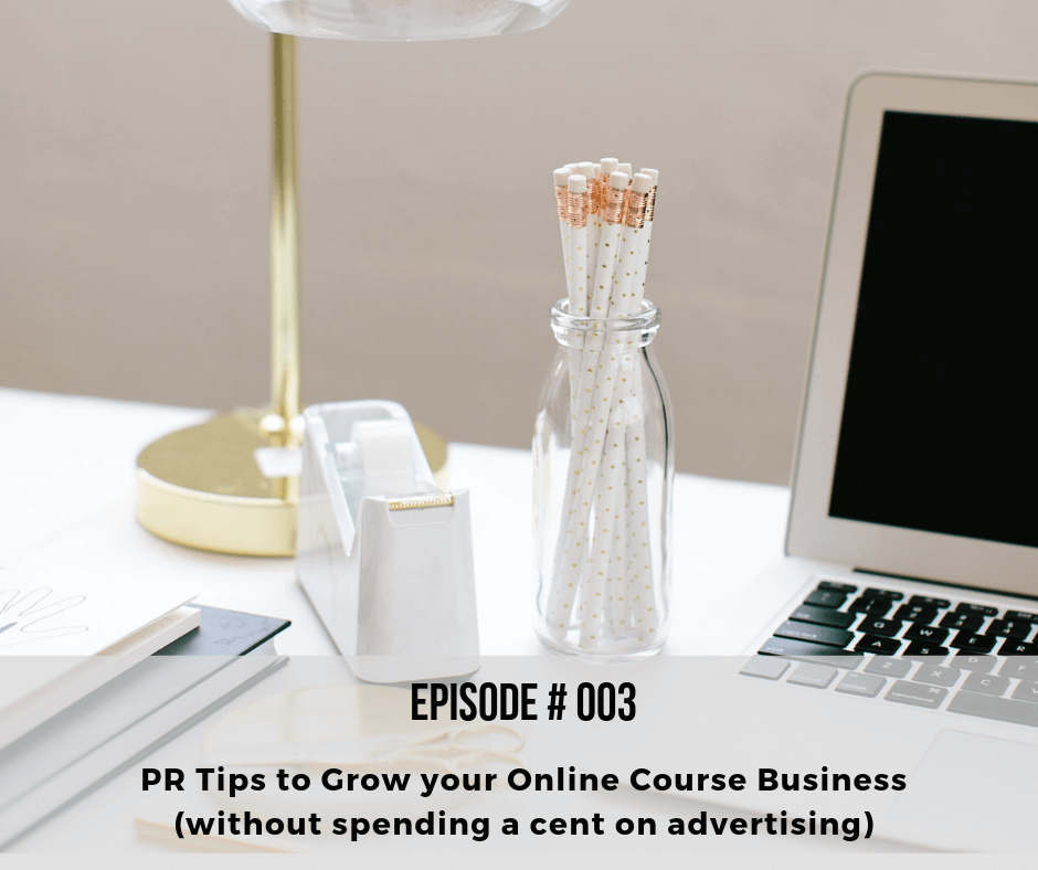 PR tips to grow your online course business (without spending a cent on advertising)