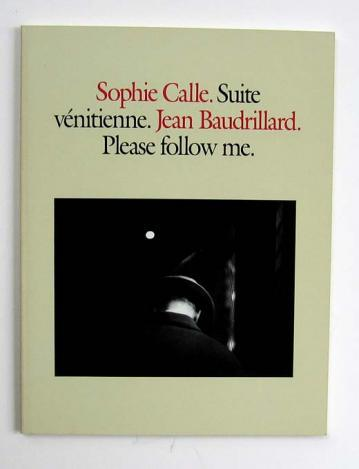 """""""For months I followed strangers on the street. For the pleasure of following them, not because they particularly interested me. I photographed them without their knowledge, took note of their movements, then finally lost sight of them and forgot them."""" Sophie Calle"""