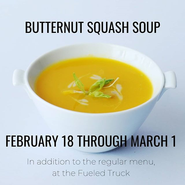Starting next week, we're so excited to unveil a series of limited time menu offers at the food truck! We want to find additional items to offer alongside the regular menu, so please stop by, try it out and tell us what you think!  From February 18th to March 1st, we'll be adding butternut squash soup as a new dining option. After the soup, a new item will be rotated in so keep checking in on us to see what's coming up next!