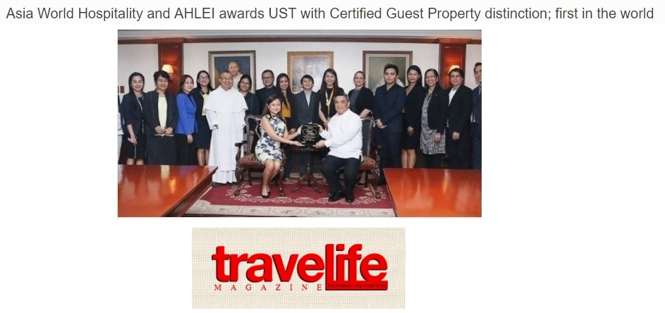 travelife magazine • june 25, 2017 read full article:  http://travelife.biz/asia-world-hospitality-and-ahlei-awards-ust-with-certified-guest-property-distinction-first-in-the-world/