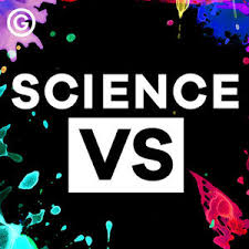 Science Vs - Debunking