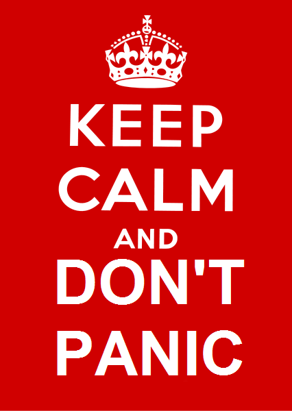 Keep Calm and Don't Panic.png