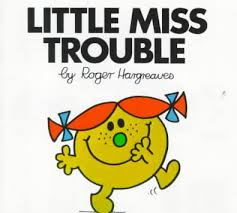 little miss trouble.jpg