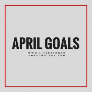 april goals.png