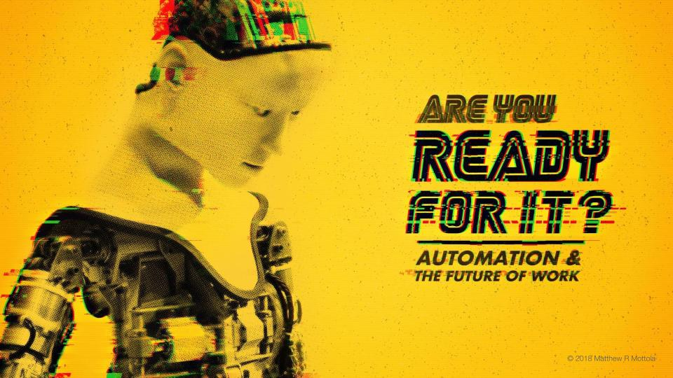 PREVIEW_ Ready For It_ Automation & the Future of Work University Presentation (1).jpg