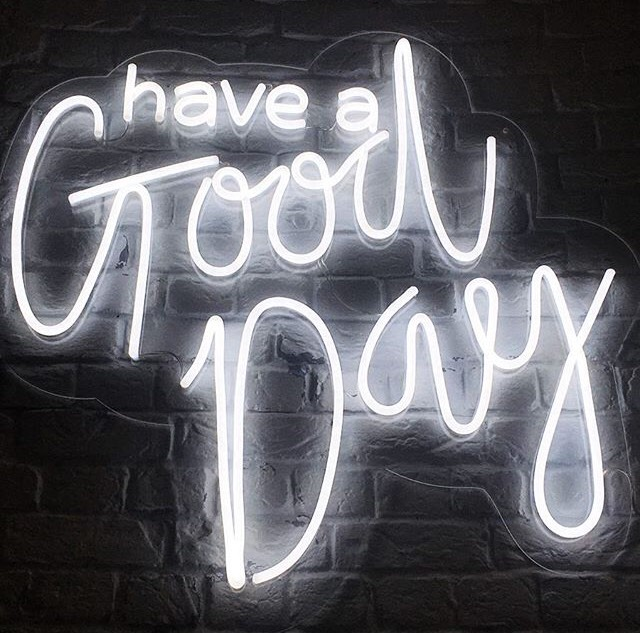Have a good day LED Neon