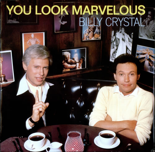 Billy+Crystal+You+Look+Marvelous+524011.jpg