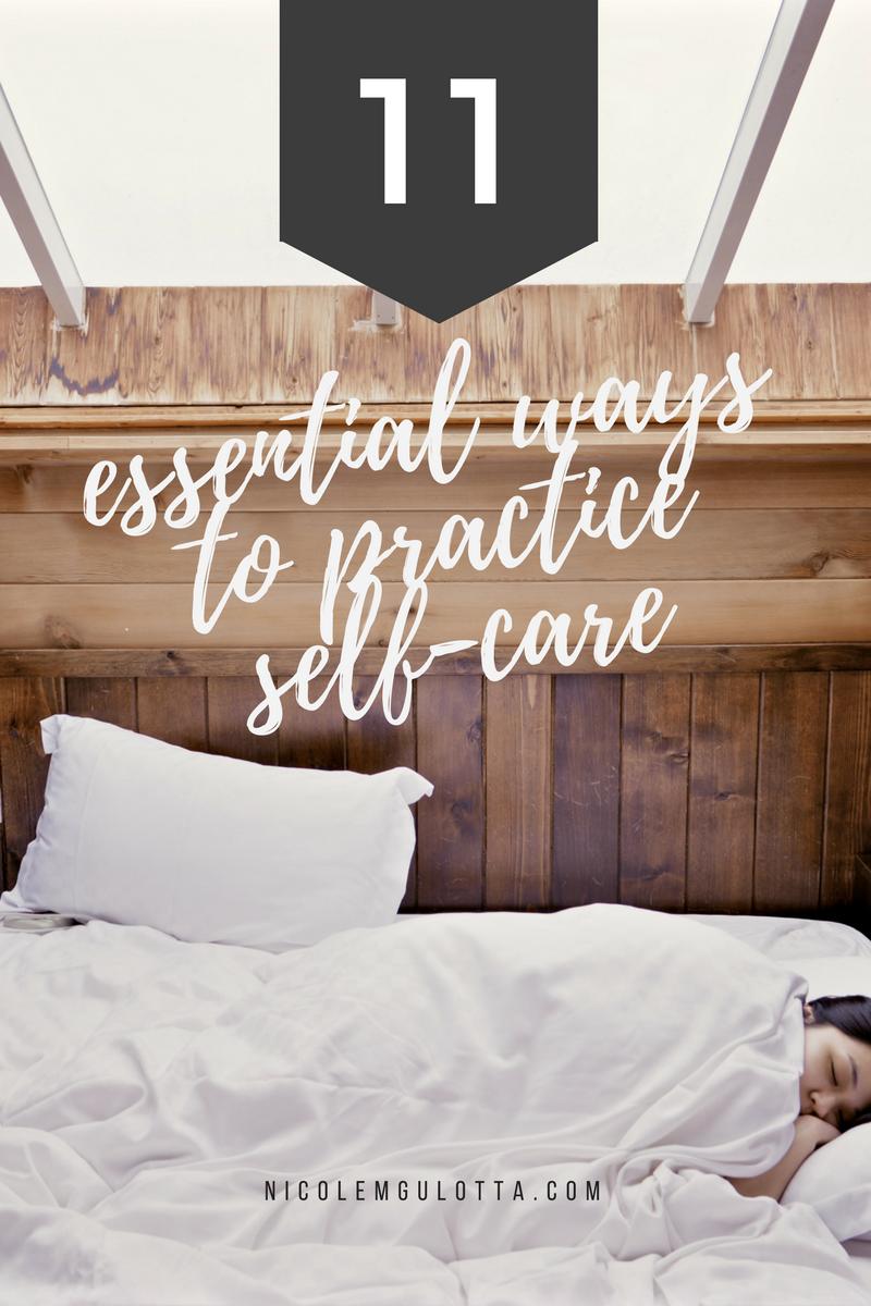 11 Essential Ways to Practice Self-Care