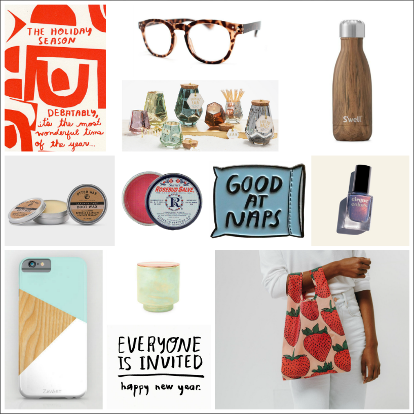 Cool letterpress prints and cards for the typography fans in your life from People I've Loved ($6), chic reading glasses from AJ Morgan ($20), dazzling mercury prism and homey glow candles from Paddwax ($12 and $16), 9 oz. insulated bottles from S'Well($25), boot wax and assorted leather care products from Otter Wax ($10), classic beauty guru faveOriginal Rosebud Salve ($8), quirky enamel pins for the flair-lover in your life from People I've Loved($15), fun 4-free vegan and cruelty-free nail polishesin assorted colors from Cirque colors ($15), and cool minimalist phone cases from Zavart ($24).