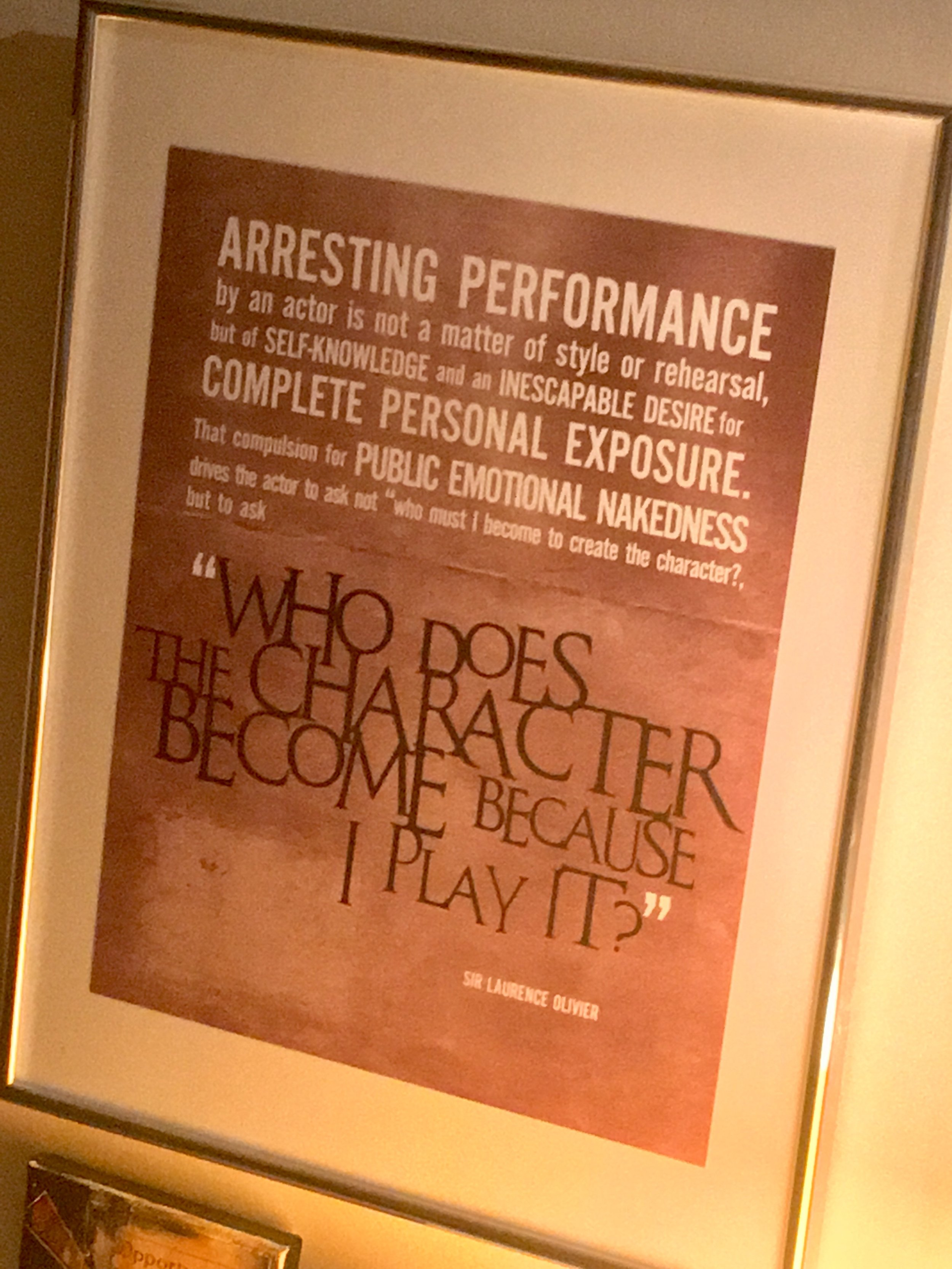 Thank you Sir Laurence Olivier (and  Sam  for sharing this with me so many years ago).