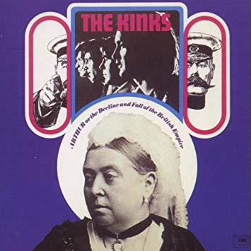 One version of the cover The Kinks' album Arthur (Or the Decline and Fall of the British Empire)