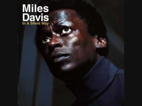 Miles Davis's  In A Silent Way, recorded 18 February 1969
