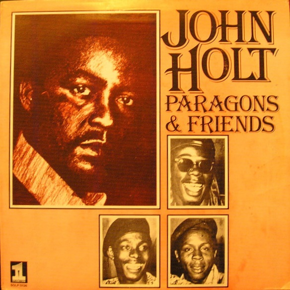Paragons of great rocksteady reggaeL with John Holt