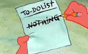 First, make a list …