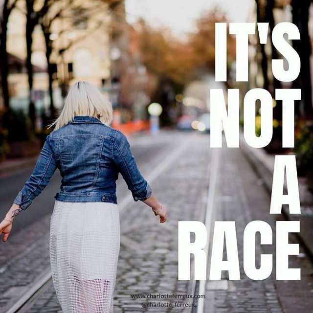 This is life....its not a race.  Don't compare your chapter 1 to someone else's chapter 10.  The comparison game is a soul crusher.  It kills your productivity.  It kills your creativity and your motivation.  If you spend your time thinking that you're not doing enough, or doing it fast enough or as good as anyone else....then you're never going to be truly happy with what you have.  It's not a race.  It's not a competition.  It's your journey.  It's your LIFE.  Enjoy it. Honor it.  xo,  C