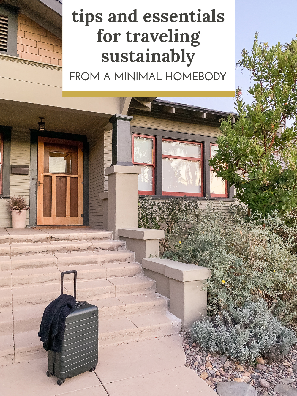 Tips and essentials for sustainable travel from a minimal homebody - The Gold Hive.jpg