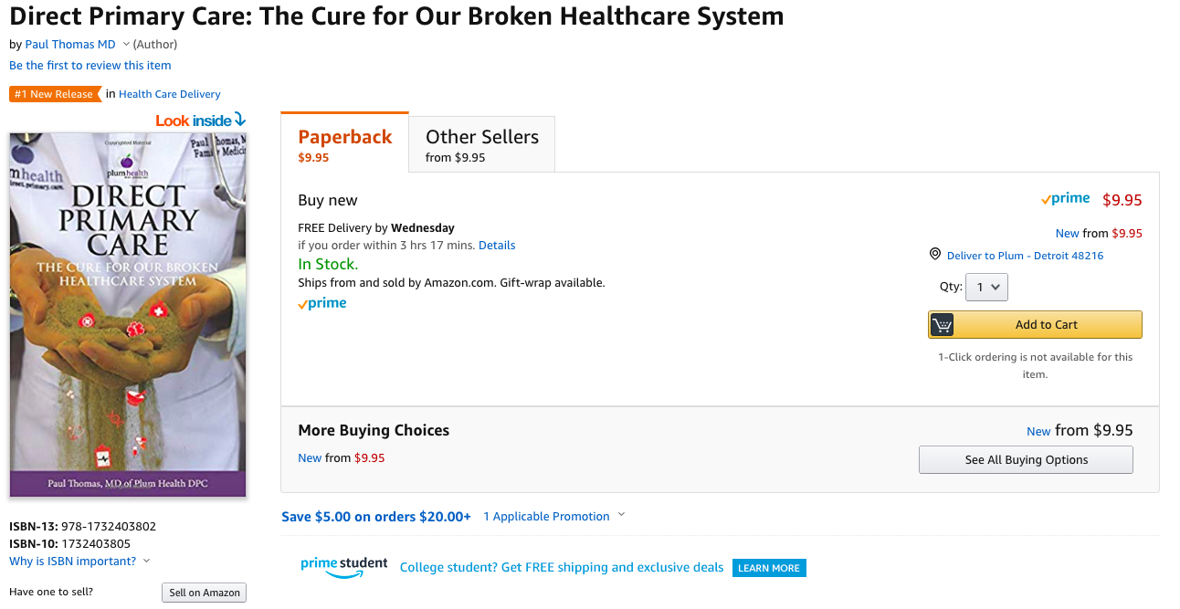 Screenshot from Amazon.com with the Paperback version of the book.  Direct Primary Care: The Cure for Our Broken Healthcare System .