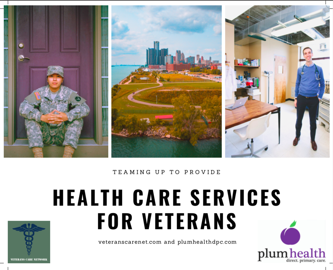 Veterans Care Network and Plum Health DPC team up to provide Direct Primary Care services for Veterans in Detroit, Michigan.