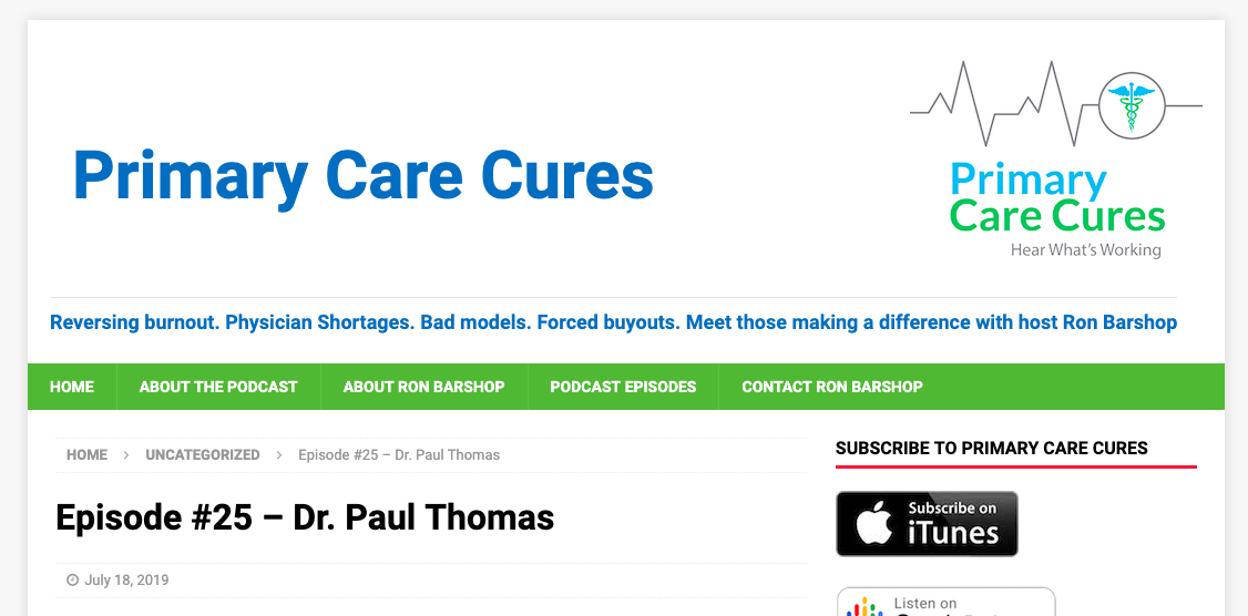 Dr. Paul Thomas was featured on Episode 25 of the Primary Care Cures podcast with Ron Barshop