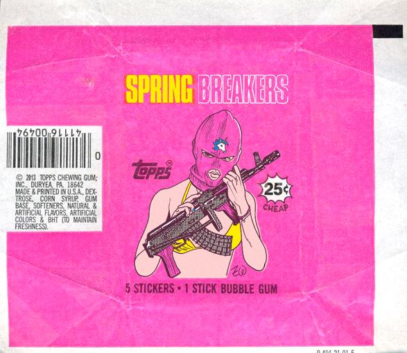 TOPPS_Spring Breakers.jpg