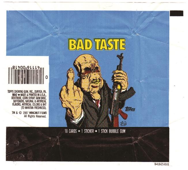 TOPPS_Bad Taste.jpg