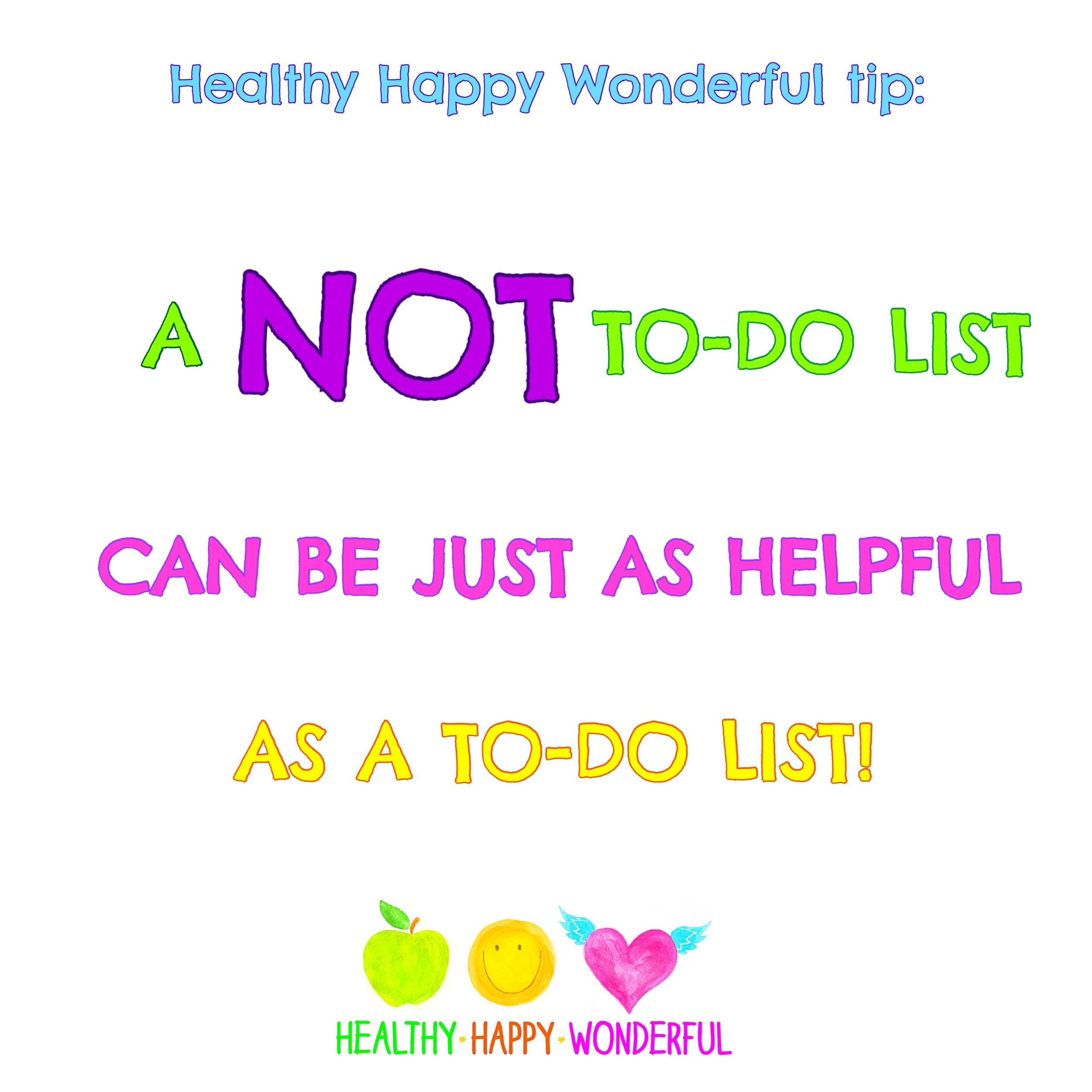 Do you have a not-to-do list?