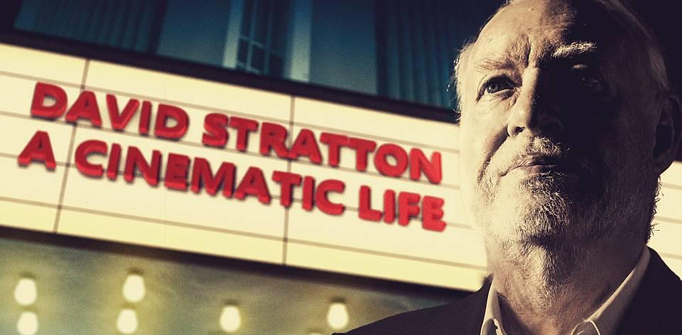 David Stratton - A Cinematic Life