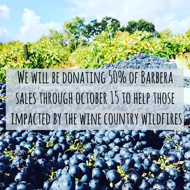 help us support those impacted by the wine country wildfires. link in bio! #staysafe #napastrong #passthebarbera