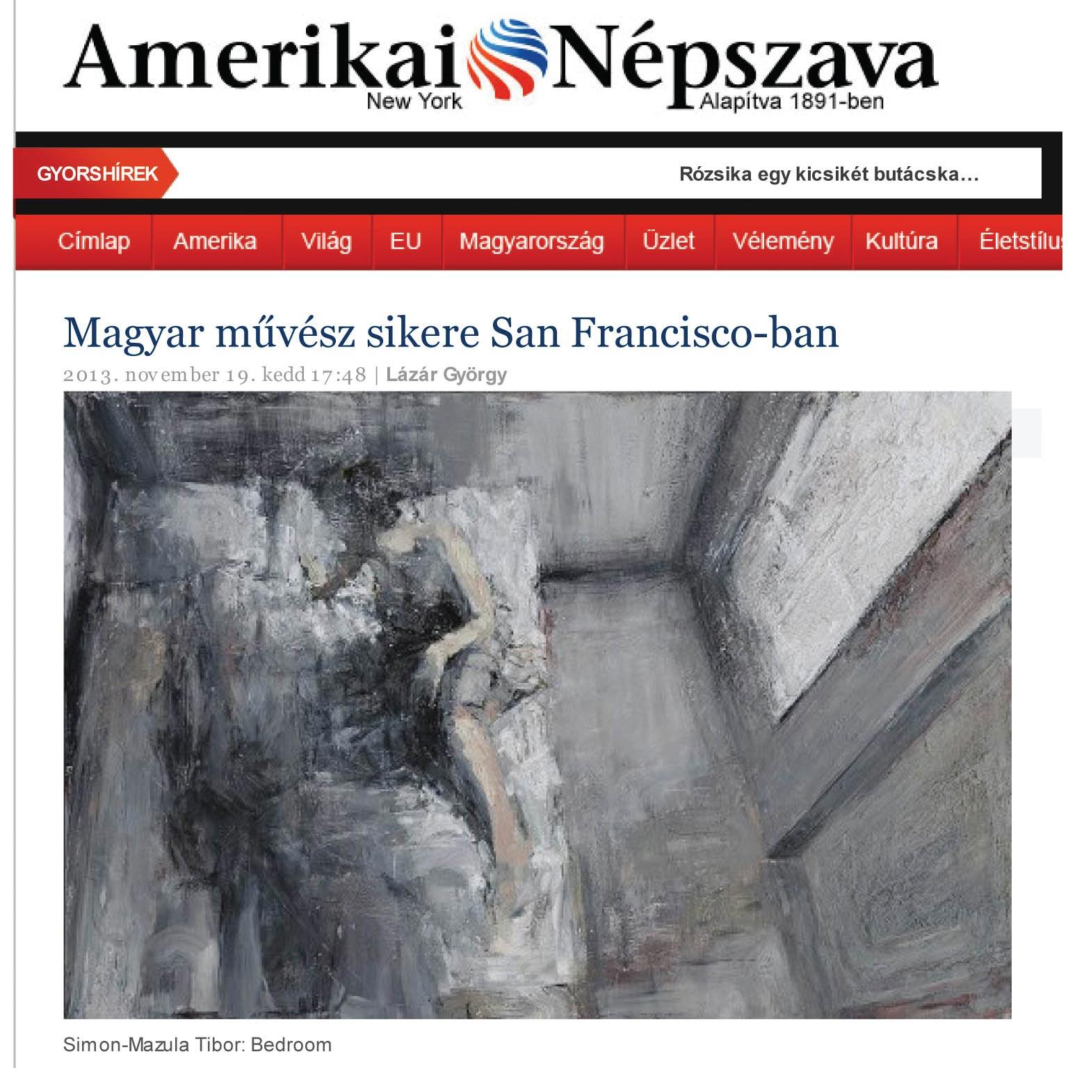 "György Lázár,"" A Hungaroian Artist in San Francisco's Curt"" ,www.nepszava.com, November 19 2013, United States / TRANSLATED"