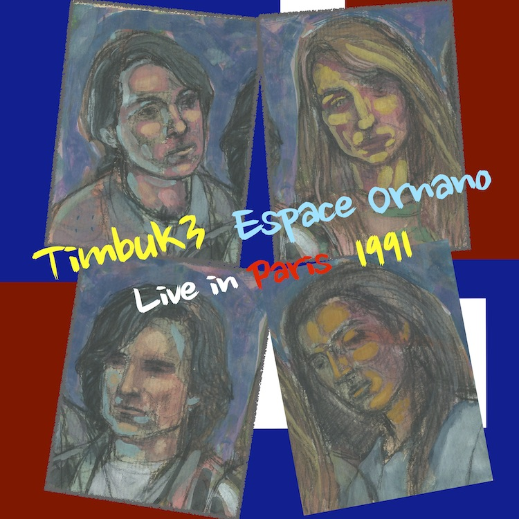 Listen to Timbuk3 Live in Paris 1991