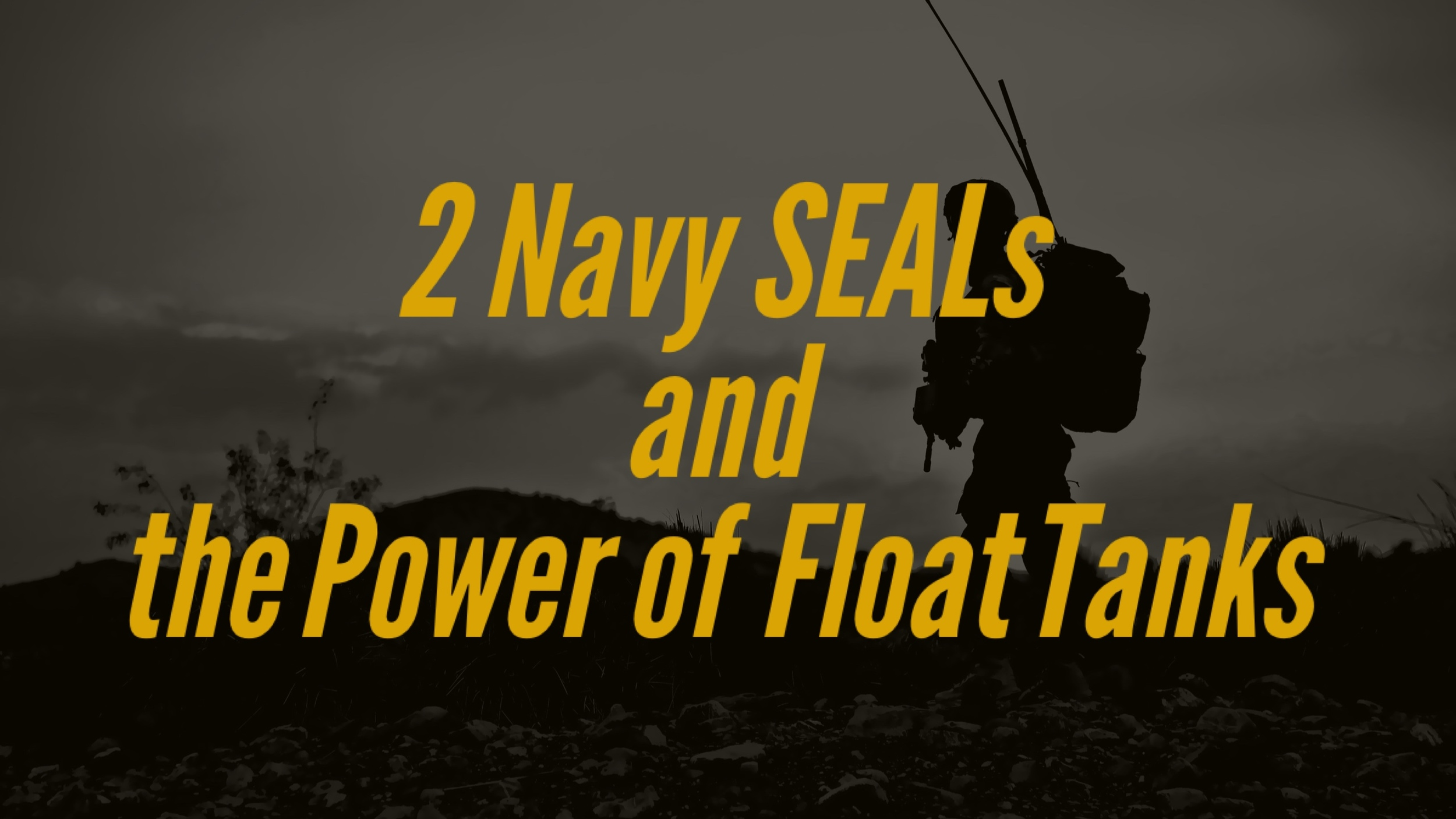 Navy Seals and Float Tanks _ The Float Spa SF near Camp Lejeune