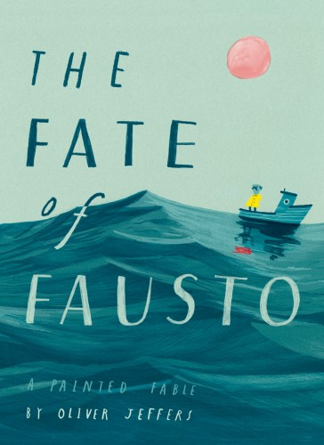 the-fate-of-fausto-oliver-jeffers.jpg