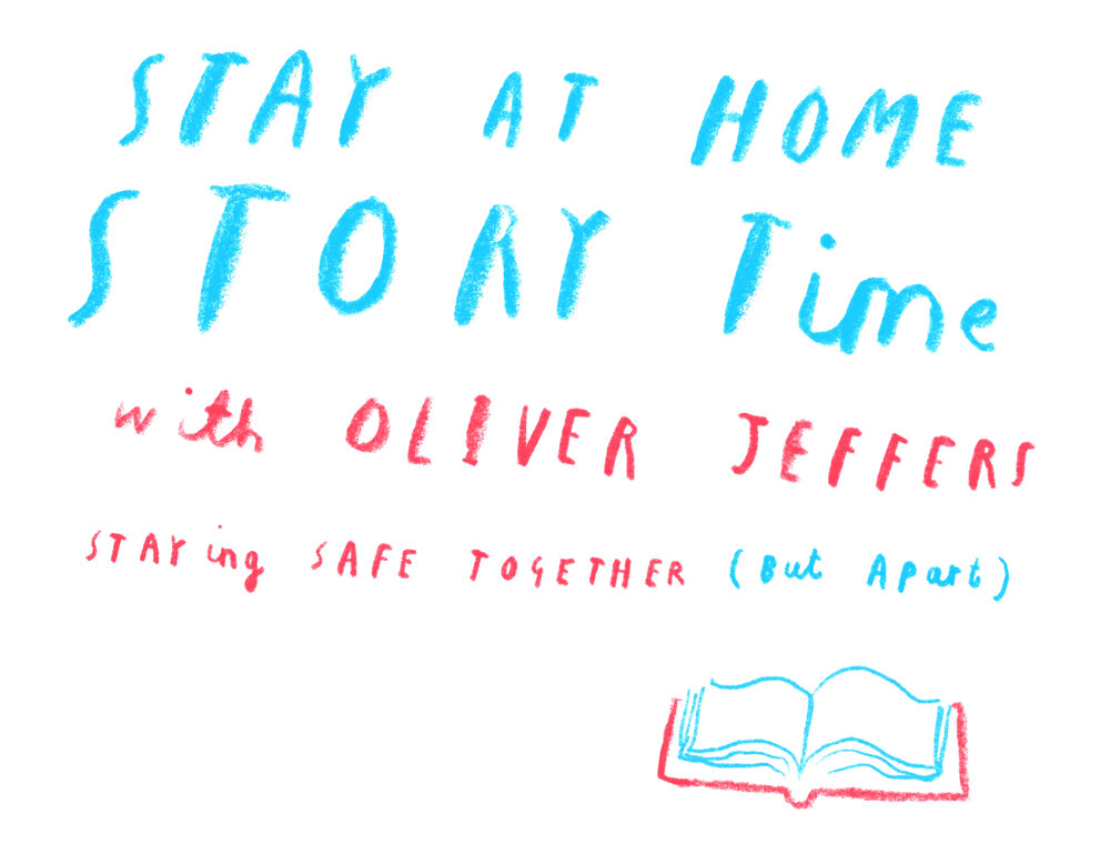 Oliver Jeffers Stay At Home Storytime
